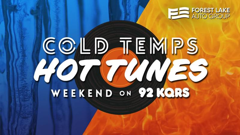 Cold Temps / Hot Tunes Weekend on KQRS