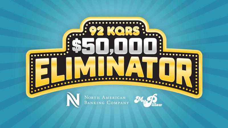 The 92 KQRS $50,000 Eliminator