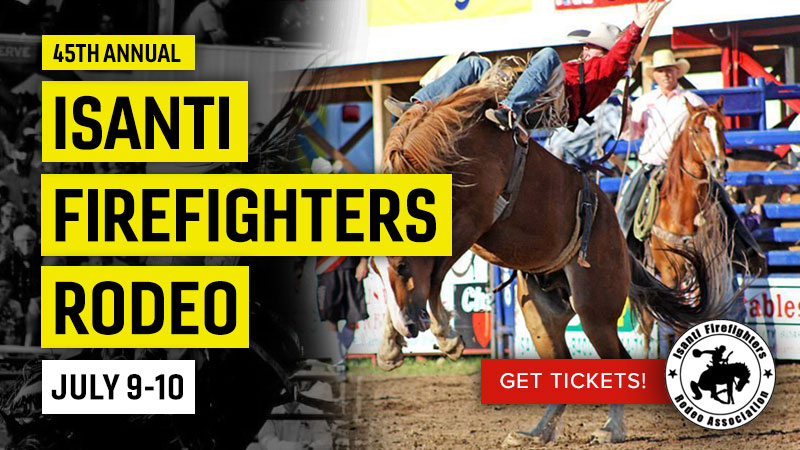 JUL 9-10 • 45th Annual Isanti Firefighters Rodeo