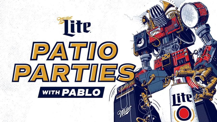 Miller Lite Patio Parties with Pablo