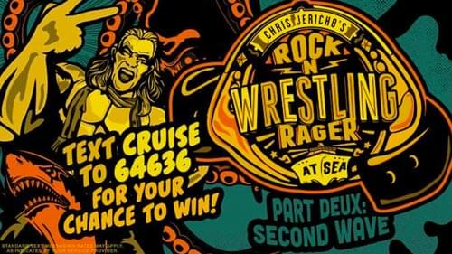 Win Your Way on Chris Jericho's Rock N Wrestling Rager at Sea