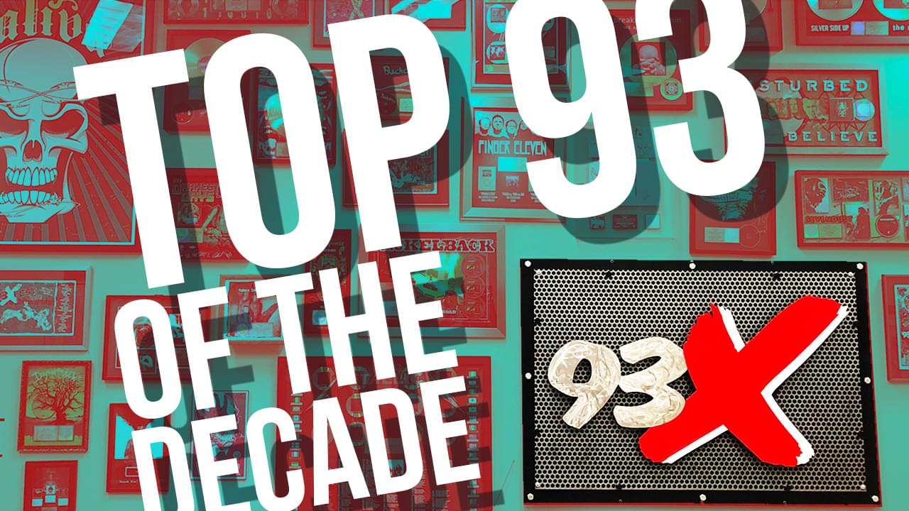 93X's Top 93 of the Decade List!
