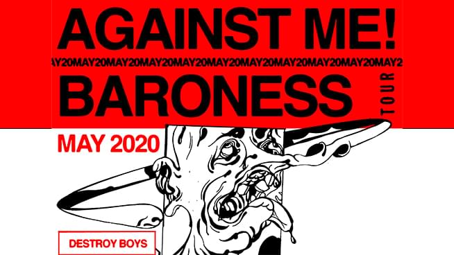 MAY 5 • Against Me! and Baroness
