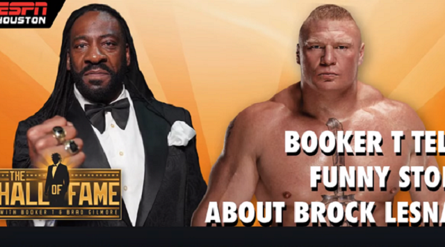 Booker T Tells a Story about Brock Lesnar