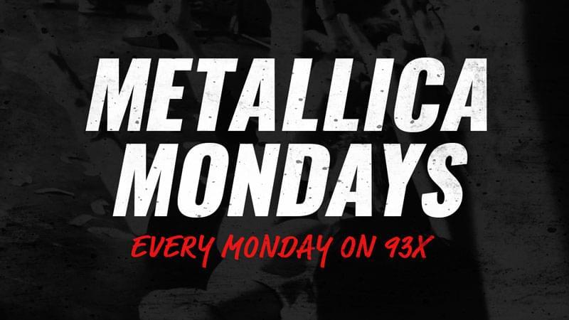 Metallica Mondays on 93X