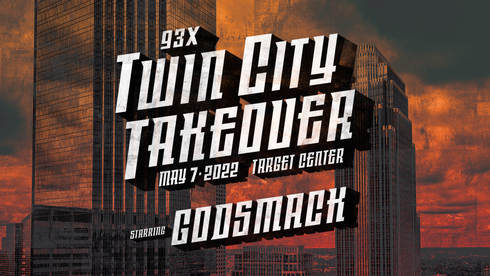 MAY 7 • 93X Twin City Takeover