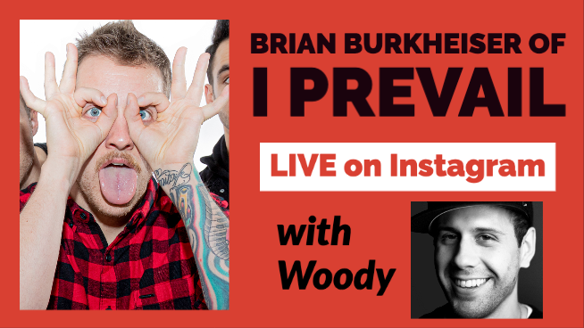 I Prevail's Brian Burkheiser IG Live Interview