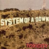 <em>Toxicity</em> - System of a Down