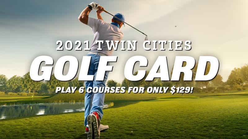 2021 Twin Cities Golf Card: On Sale Now!