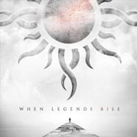 <em>When Legends Rise</em> - Godsmack