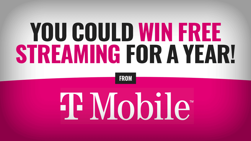 You Could Win Free Streaming for a Year from T-Mobile!