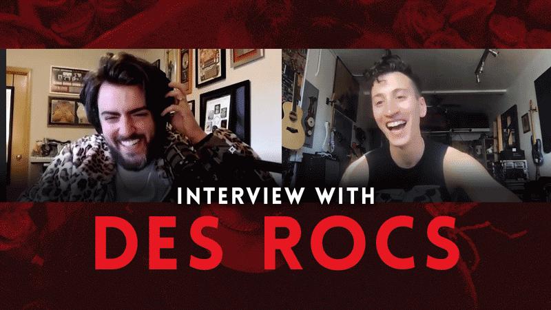 Interview with Des Rocs