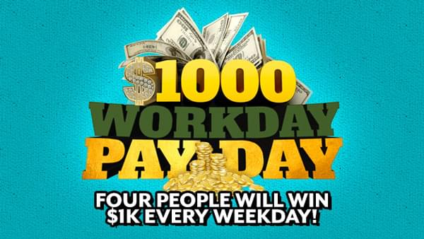 $1,000 Workday Payday Contest