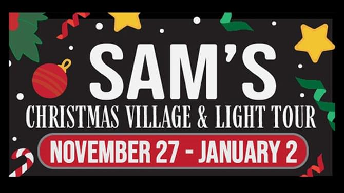 Listen to Win a S'More Cabin Rental at Sam's Christmas Village & Light Tour!