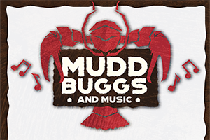 MUDDBUGS AND MUSIC!