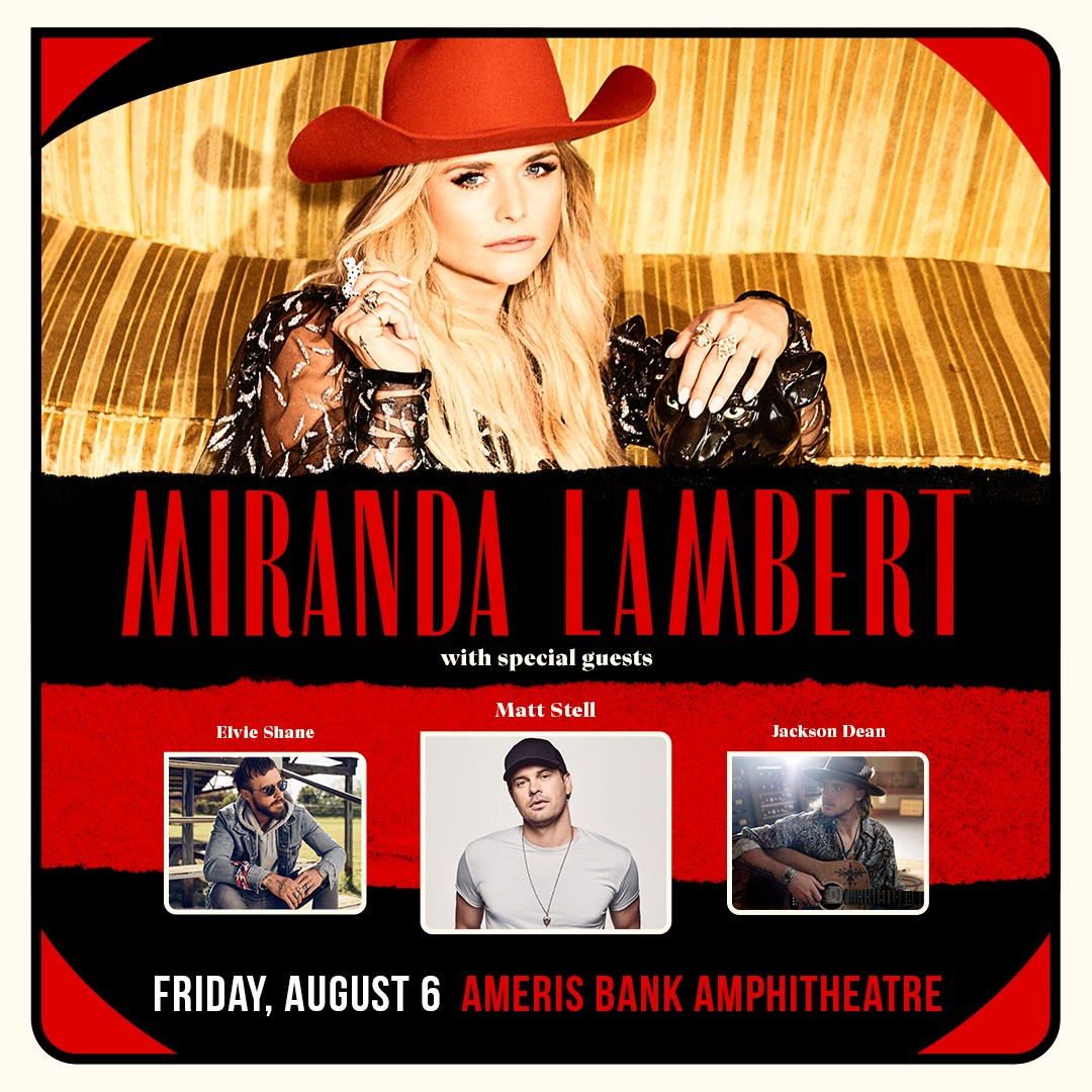 Aug 6 – Miranda Lambert