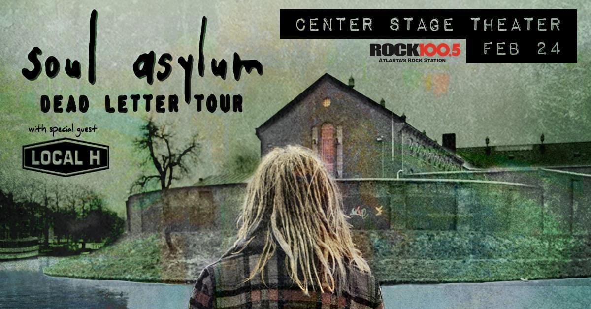 FEB 24 – Soul Asylum Dead Letter Tour