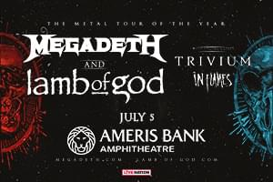 July 5 – Megadeth & Lamb of God