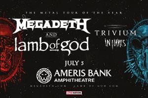 July 5 – Megadeth & Lamb of God