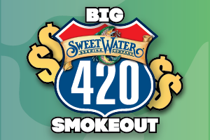 Sweetwater Big 420 Smokeout
