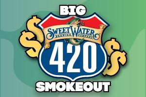 Sweetwater Big 420 Smokeout