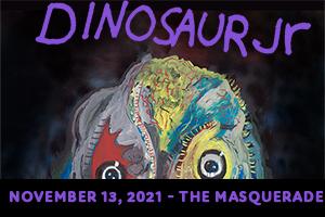 Nov 13 – Dinosaur Jr.