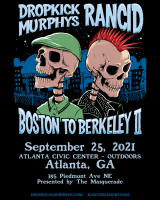 Sep 25 – Dropkick Murphys and Rancid