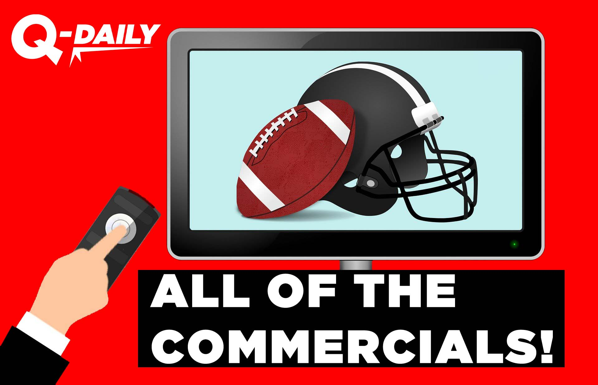 All of The Super Bowl Commercials | Q-Daily