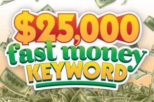 25k-FI-25000-Fast-Money-Keyword