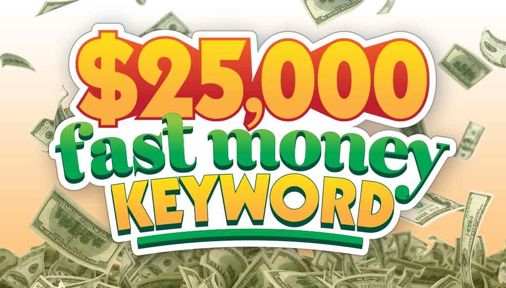 25k Fast Money Keyword