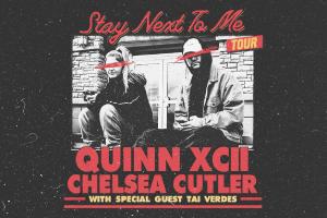 Sept 25 – Quinn XCII and Chelsea Cutler