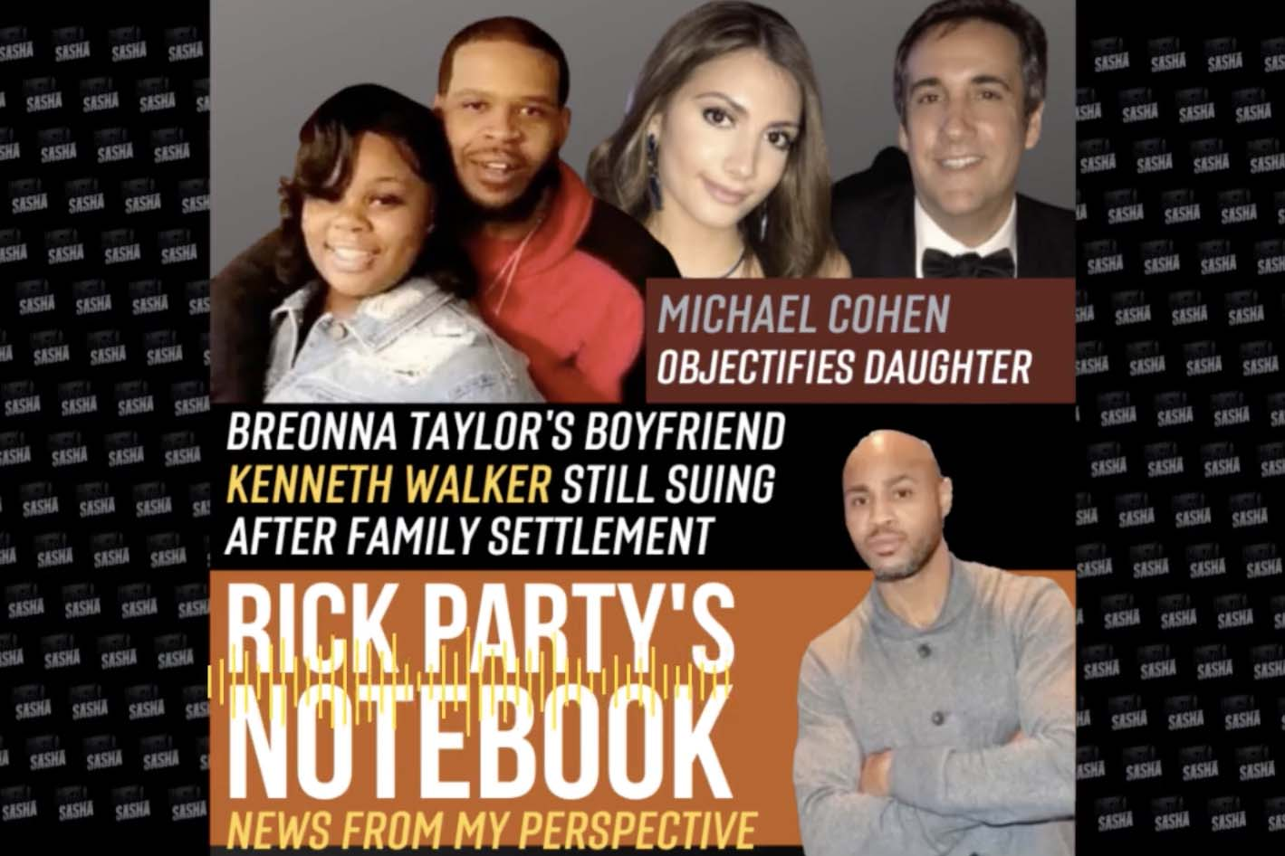 Rick Party's Notebook: Breonna Taylor settlement, Michael Cohen & More
