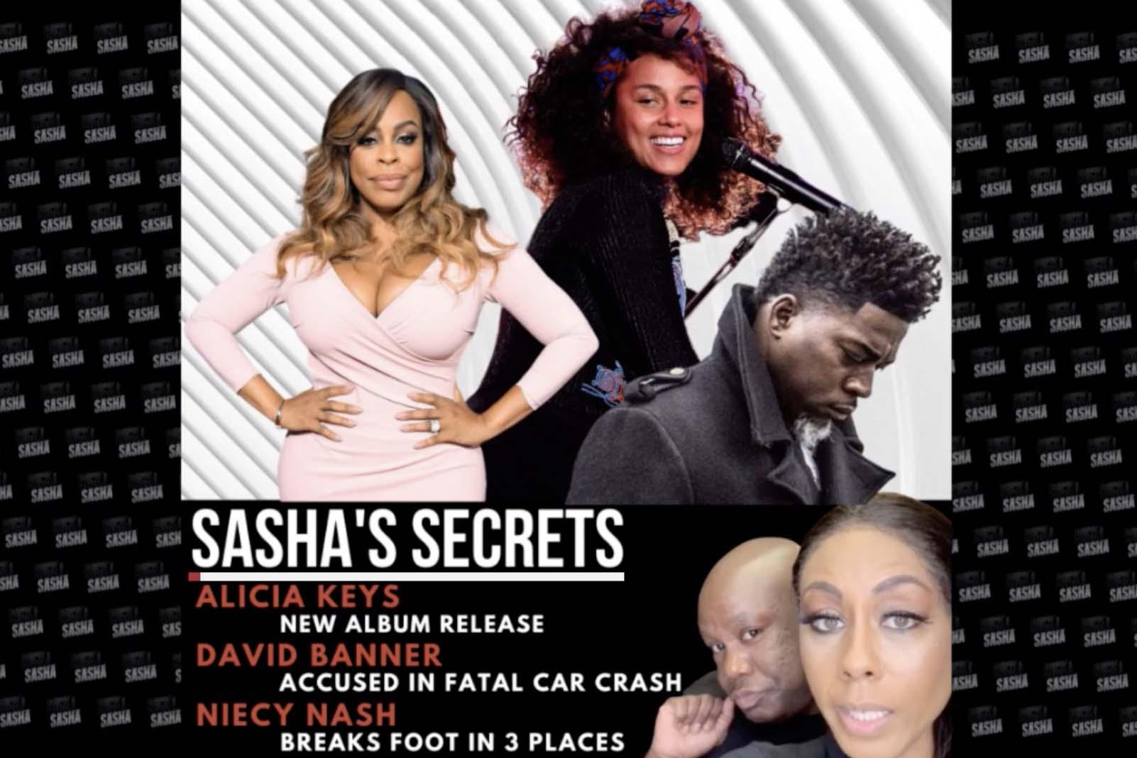Sasha's Secrets with Alicia Keys, David Banner & More
