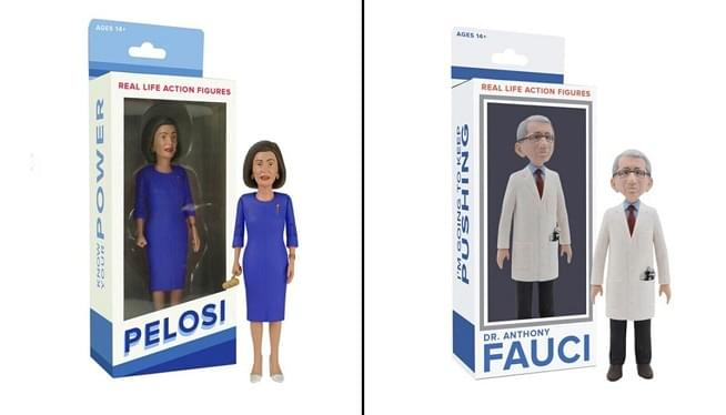 A company is turning Dr. Anthony Fauci and House Speaker Nancy Pelosi into action figures