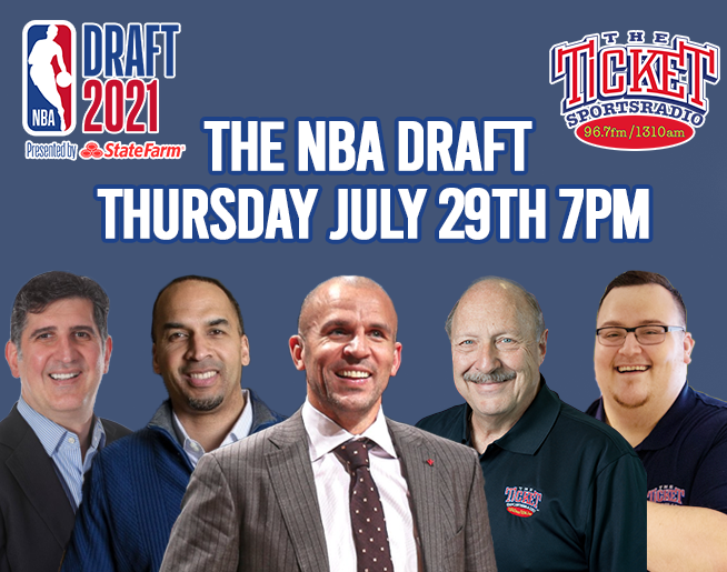 The NBA Draft is Thursday July 29th starting at 7pm on The Ticket