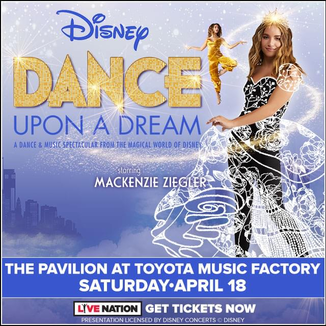 Disney Dance Upon a Dream @ Pavilion at Toyota Music Factory | 4.18.20