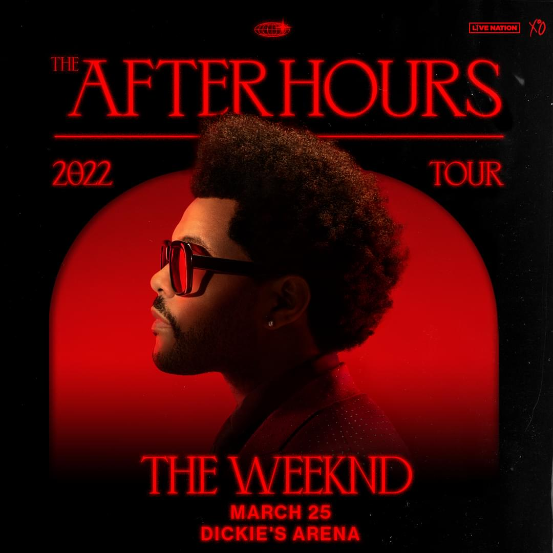 The Weeknd @ Dickies Arena | March 25, 2022