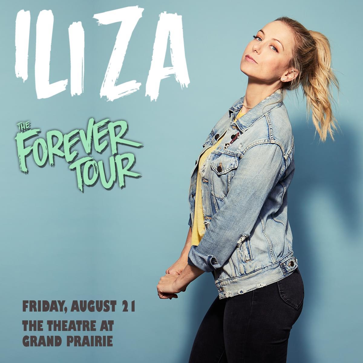 Iliza Shlesinger @ Theatre at Grand Prairie | 8.21.20