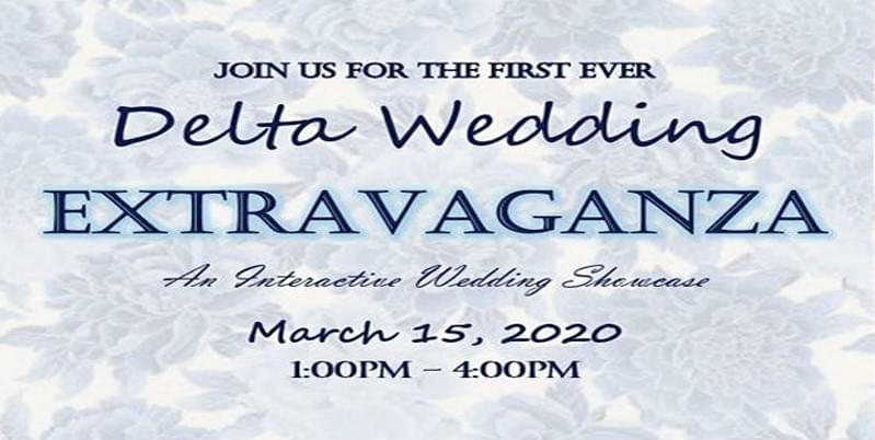 Delta Wedding Extravaganza | 3.15.20