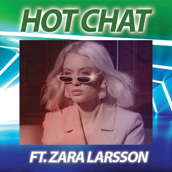 HOT 93.3's HOT Chat with Zara Larsson
