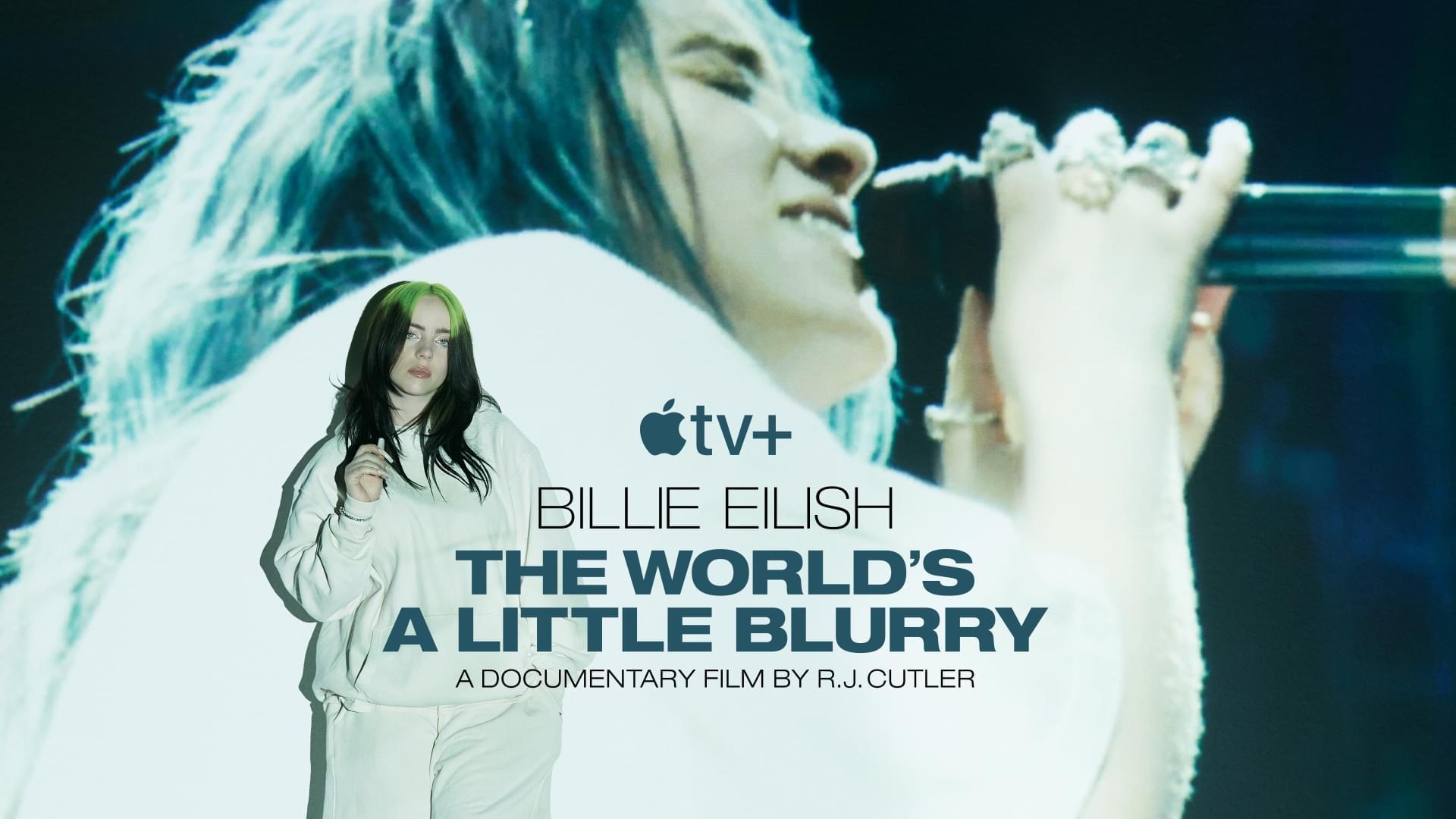 BILLIE EILISH: THE WORLD'S A LITTLE BLURRY documentary on Apple TV+