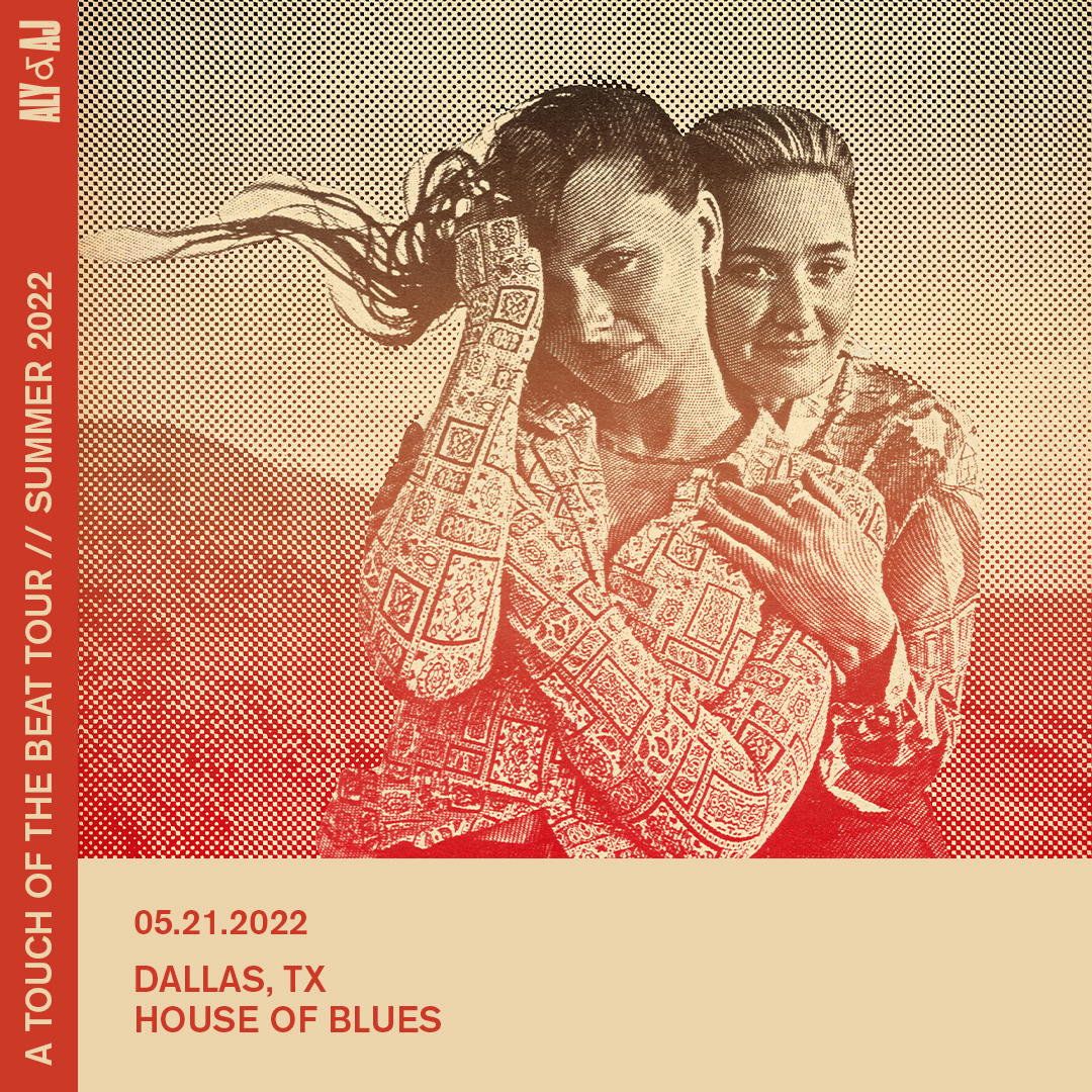Aly & AJ   House of Blues, May 21, 2022