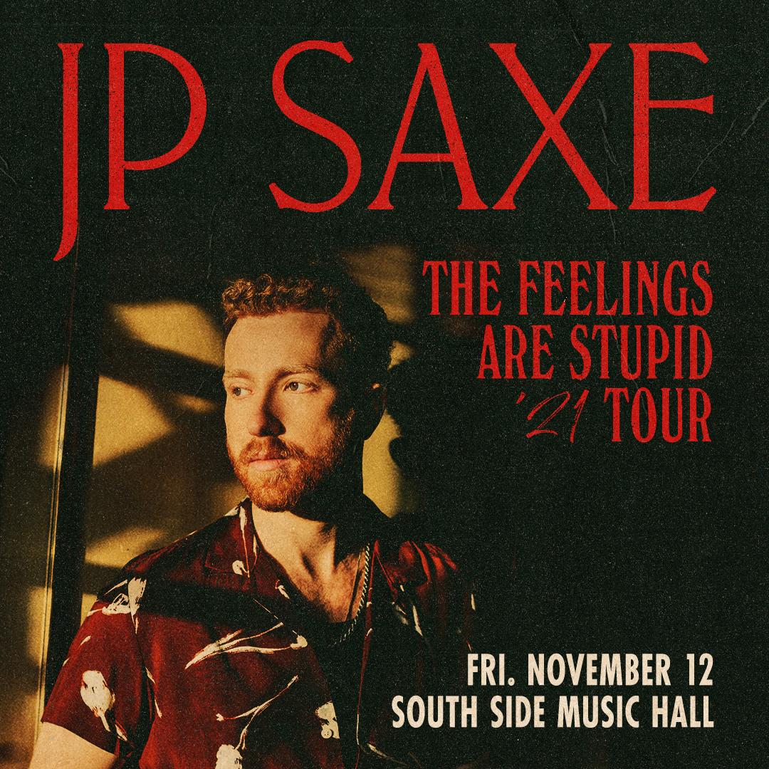 JP Saxe   South Side Music Hall, 11/12/21