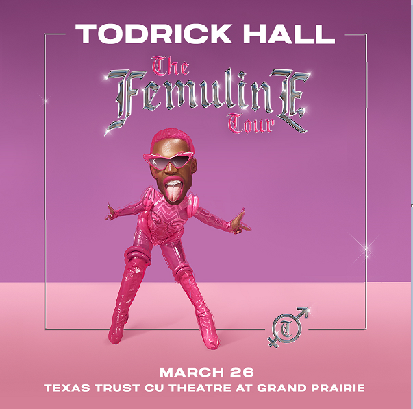 Todrick Hall   Texas Trust CU Theatre at Grand Prairie, 03.26.22