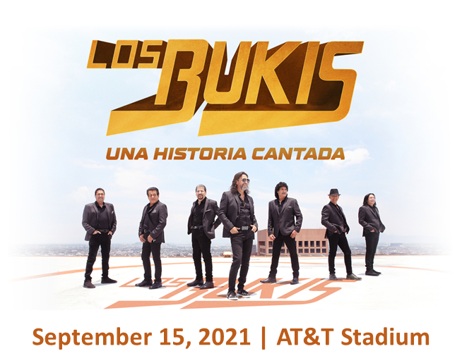 Los Bukis   AT&T Stadium, 09.15.21