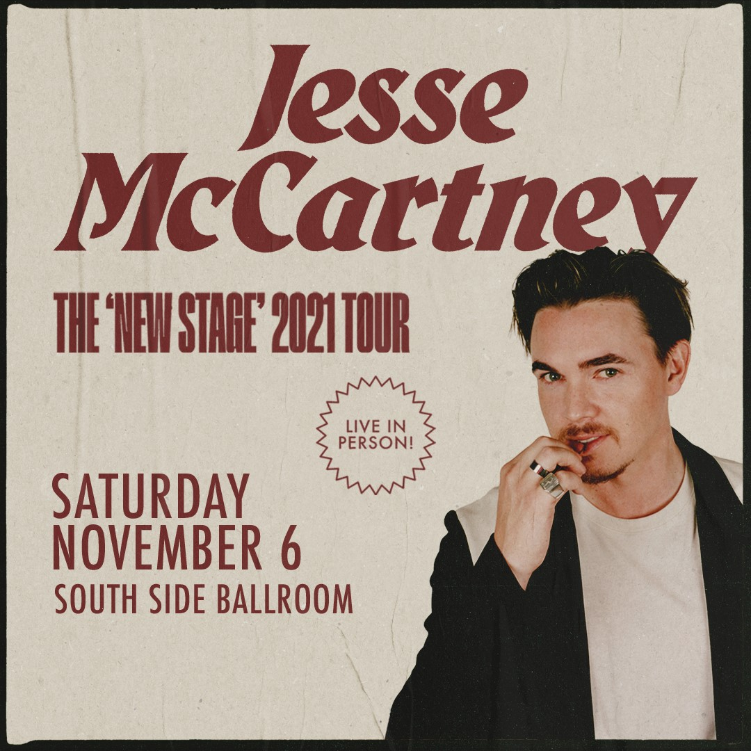 Jesse McCartney   South Side Ballroom, 11/6/21