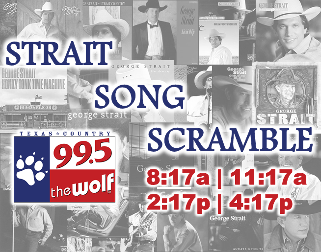 "So You Still Need George Strait Tickets? You're In Luck With The ""Strait Song Scramble"""