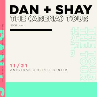 Dan + Shay: The (Arena) Tour | November 21, 2021