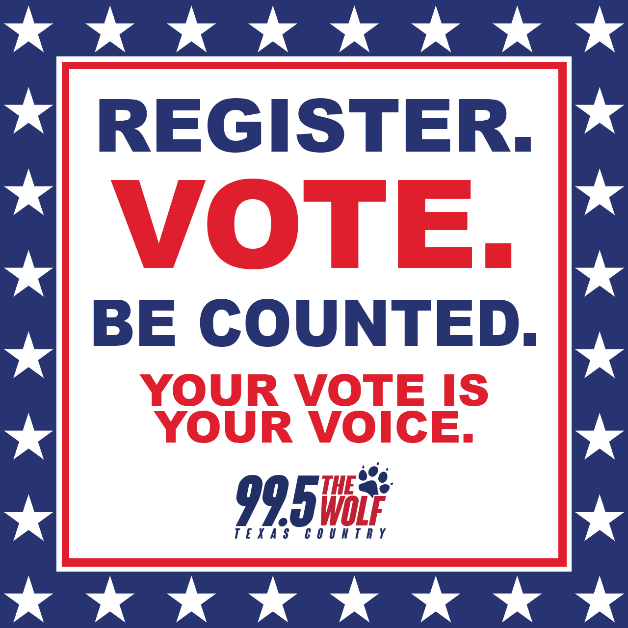 Make your vote count and get registed to vote in Texas!