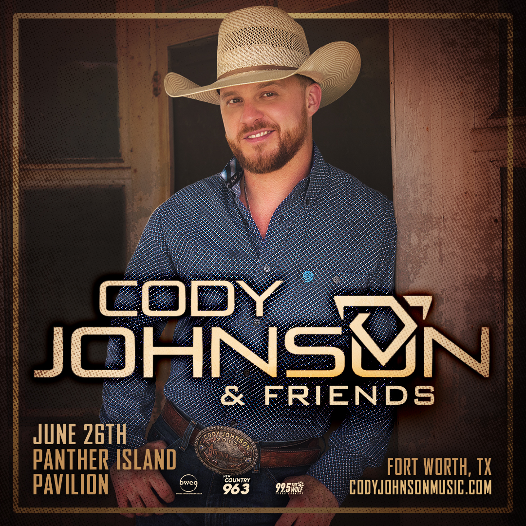 Cody Johnson & Friends | Panther Island Pavilion – June 26, 2021